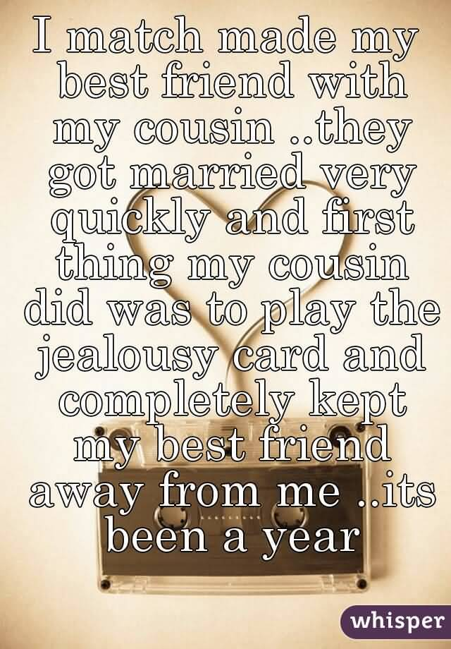 My Cousin Is My Best Friend Quotes Meme Image 18