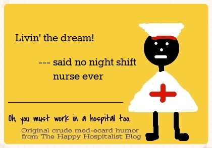 Night Shift Nurse Quotes Meme Image 16