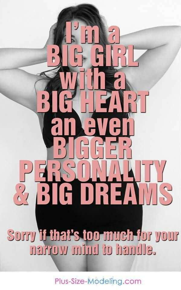 Pretty Big Girl Quotes Meme Image 14