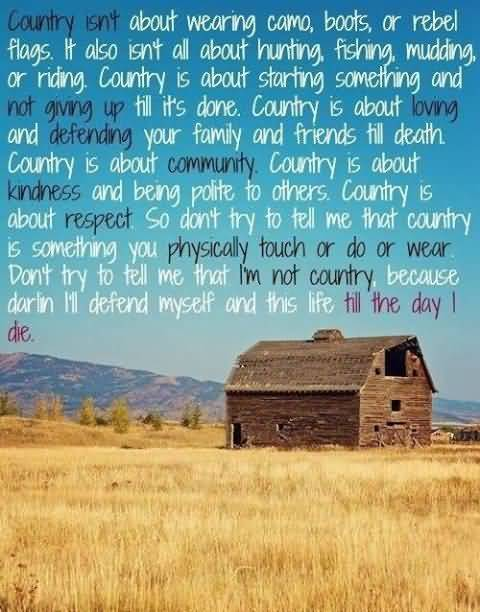 Quotes About Being Country Meme Image 11