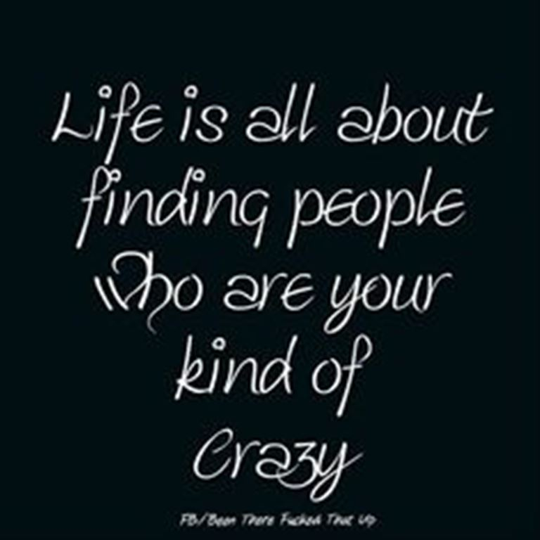 Quotes About Being Crazy Meme Image 12
