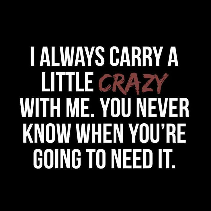 Quotes About Being Crazy Meme Image 13