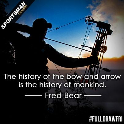 Quotes About Bow Hunting Meme Image 06 | QuotesBae