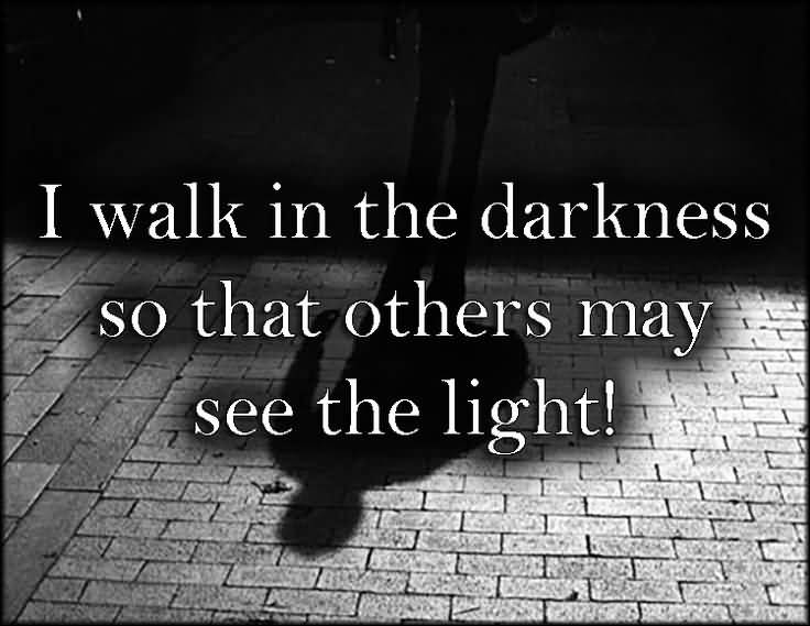 Quotes About Darkness Meme Image 14