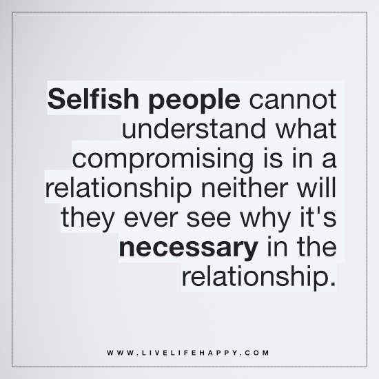 Quotes About Selfish People Meme Image 08