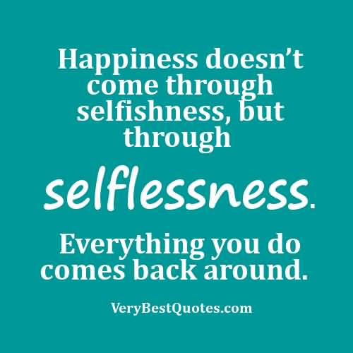 Quotes About Selfish People Meme Image 17