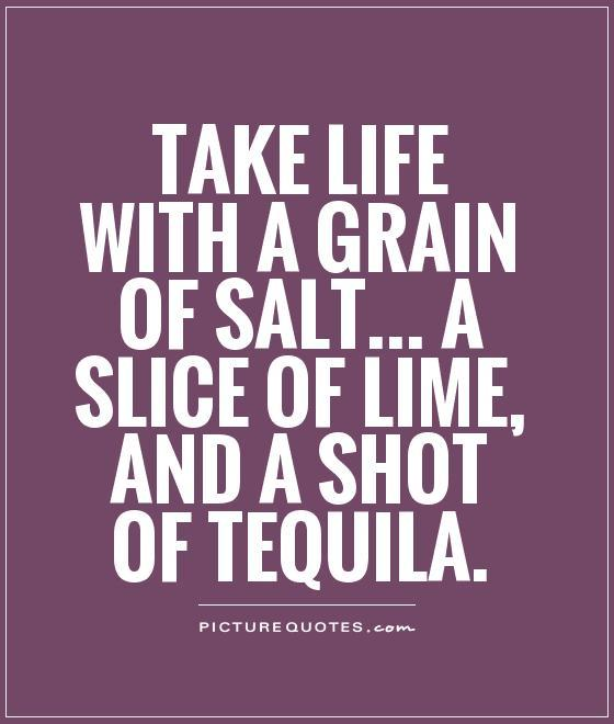 Quotes About Tequila Meme Image 10