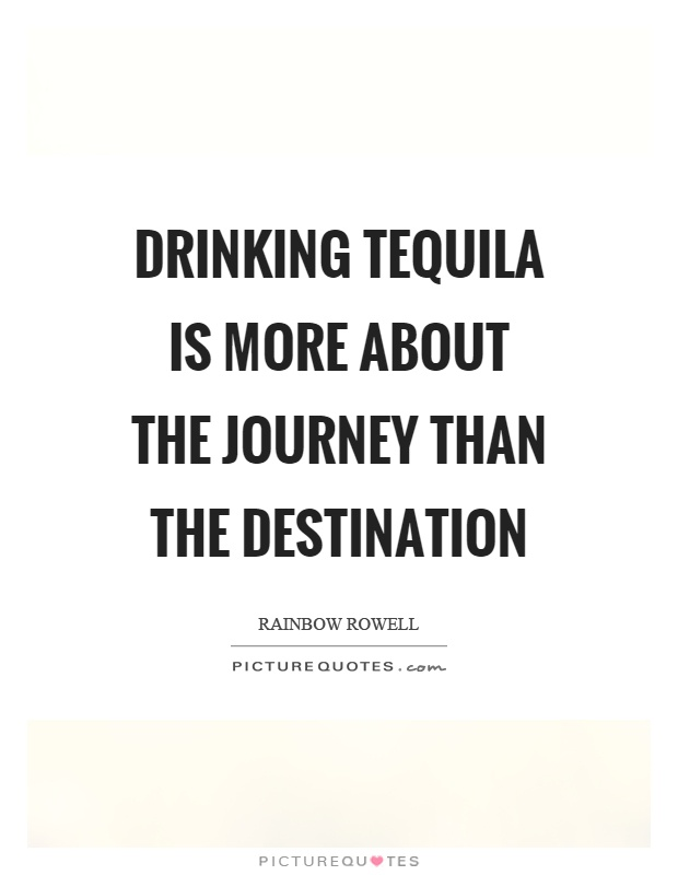 Quotes About Tequila Meme Image 13