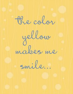 Quotes About Yellow Meme Image 07