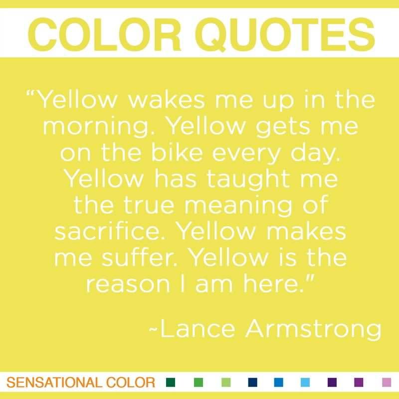 Quotes About Yellow Meme Image 16