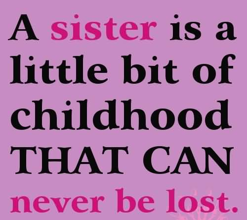 Quotes For Sisters Meme Image 19