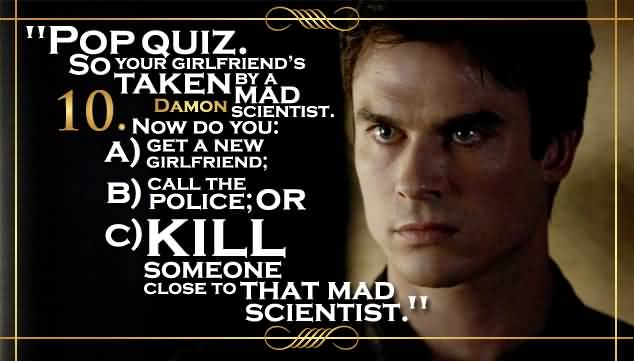 Quotes From The Vampire Diaries Meme Image 16