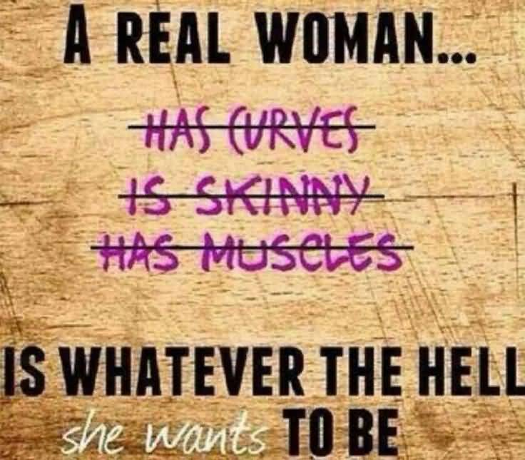Real Woman Quotes Meme Image 20