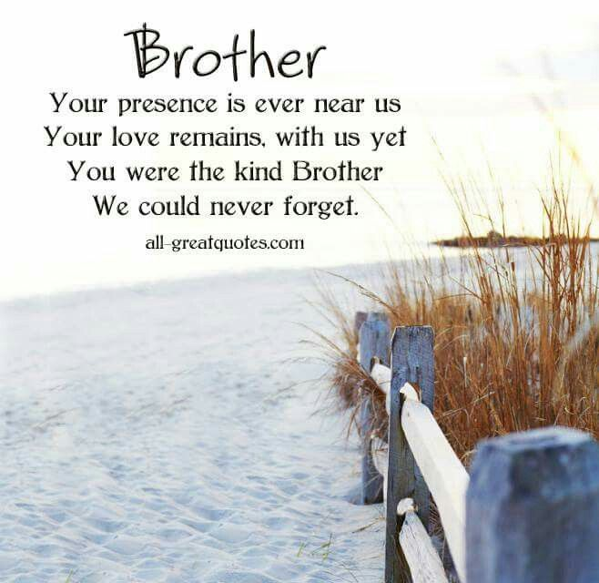 Short Memorial Quotes For Brother Meme Image 13 Quotesbae