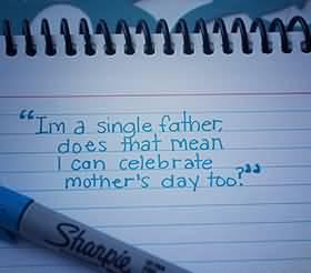 Single Dad Inspirational Quotes Meme Image 13