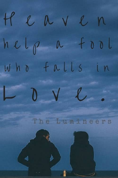 The Lumineers Quotes Meme Image 17