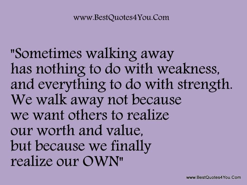 Walking Away From Love Quotes Meme Image 09 Quotesbae