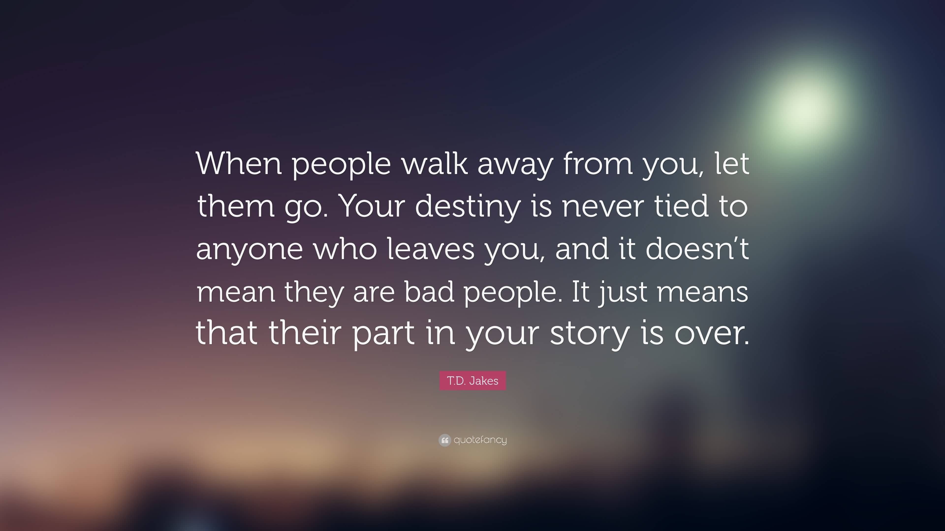 25 Walking Away From Love Quotes and Sayings | QuotesBae