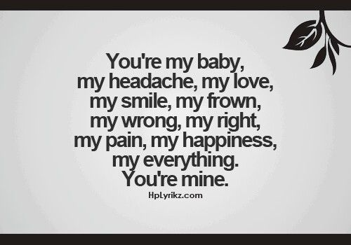 Your My Everything Quotes For Her Meme Image 04