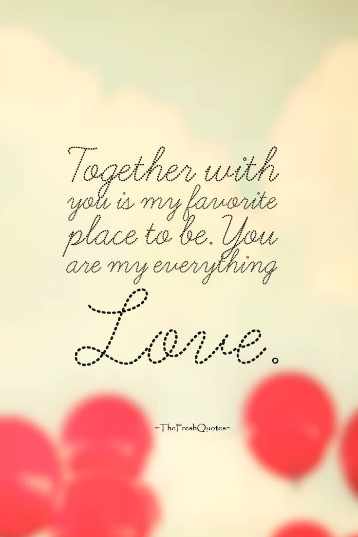 25 Your My Everything Quotes For Her With Images Quotesbae