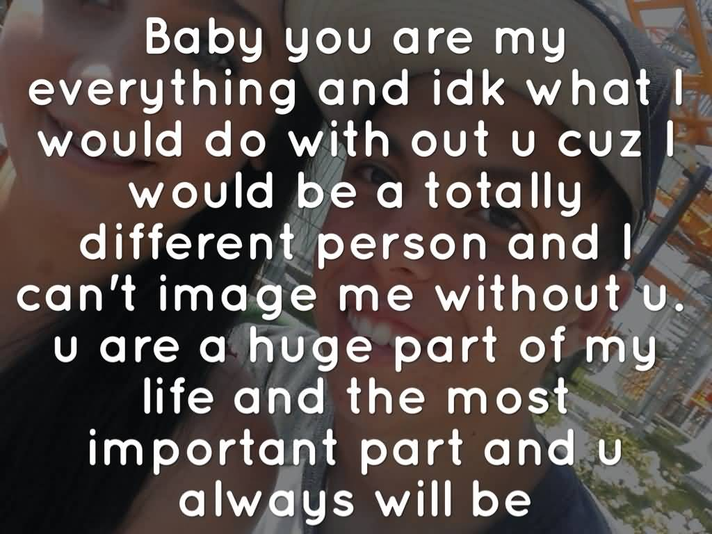 Your My Everything Quotes For Her Meme Image 19
