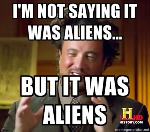 Aliens meme image joke