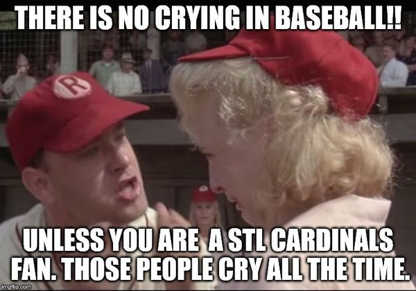 Amazing about no crying in baseball meme images