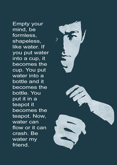 Be Water My Friend Quotes 17