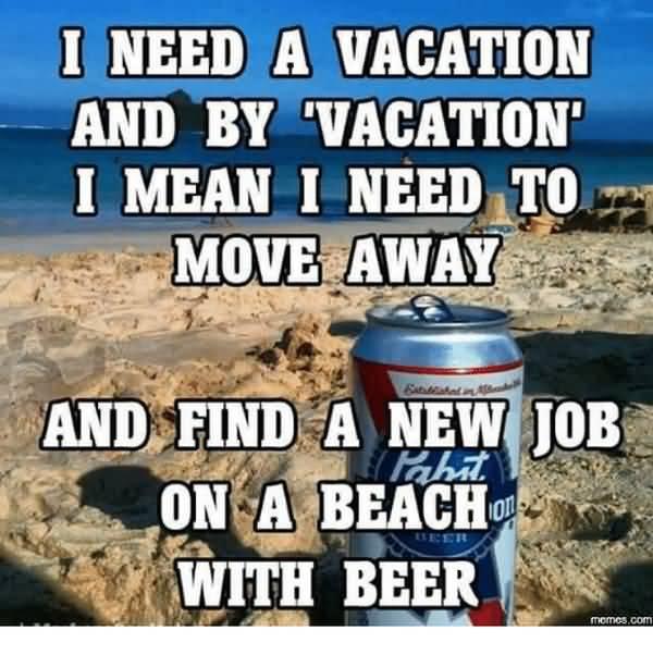 Best i need a beer meme pics