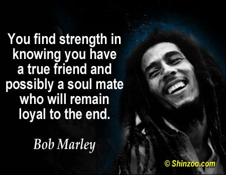 Bob Marley Quotes About Friendship 01