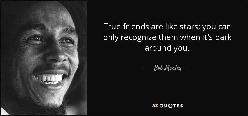 Bob Marley Quotes About Friendship 11