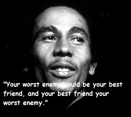 Bob Marley Quotes About Friendship 14