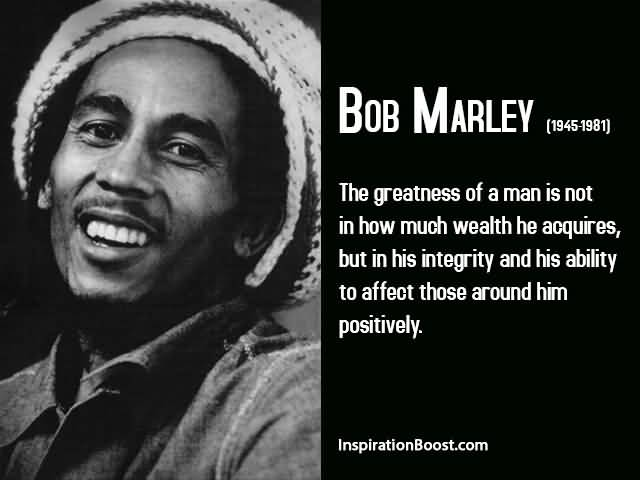 Bob Marley Quotes About Friendship 18