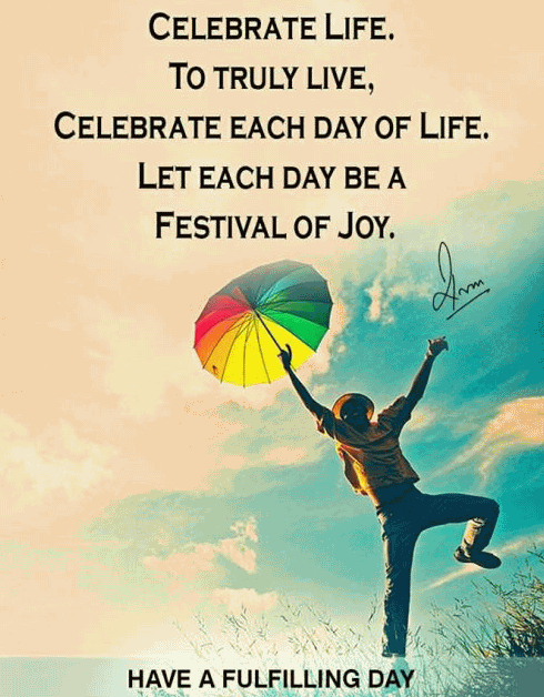 Celebrating Life Quotes 60 QuotesBae Inspiration Celebrating Life Quotes