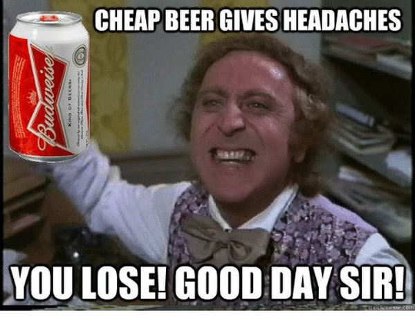 Cheap beer meme pictures