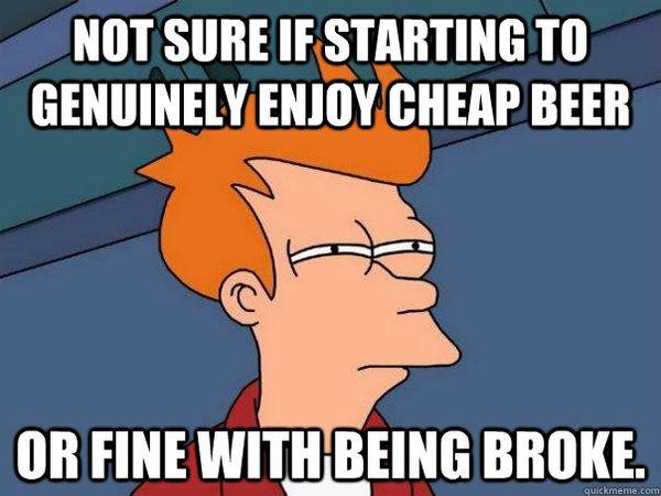 Common cheap beer meme photo
