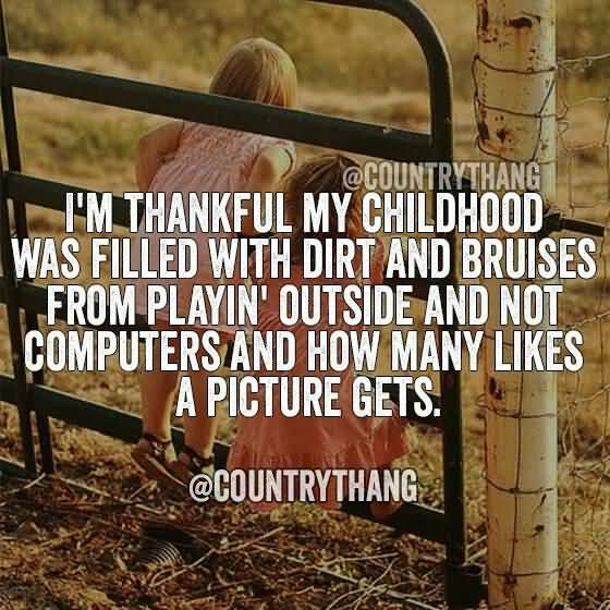 Country Life Quotes And Sayings 60 QuotesBae Best Country Life Quotes And Sayings