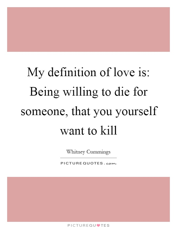 Definition Of Love Quotes 05