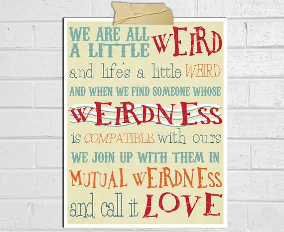 Dr Seuss Weird Love Quote Poster 60 QuotesBae Amazing Dr Seuss Weird Love Quote Poster