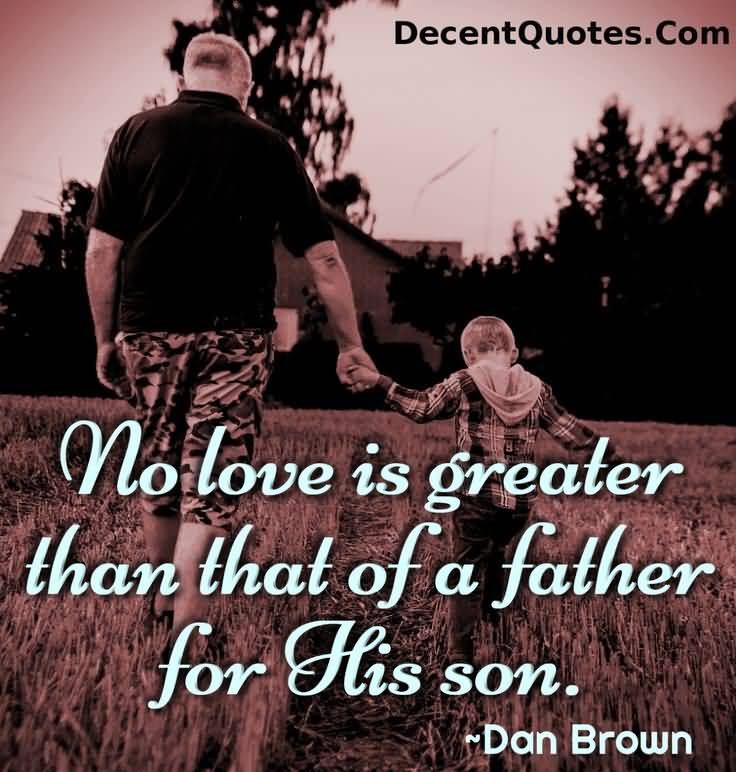 Father Son Love Quotes 60 QuotesBae Amazing A Father Love Quotes To His Son