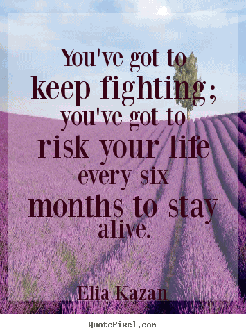 Fight For Your Life Quotes 05
