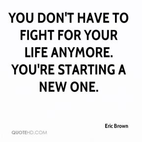 Fight For Your Life Quotes 13