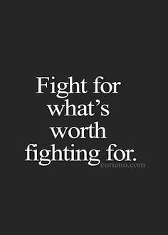 Fight For Your Life Quotes 16
