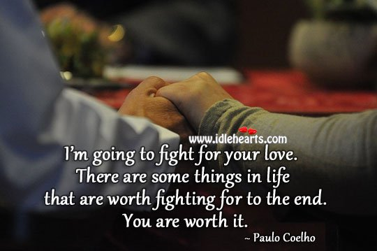 Fight For Your Love Quotes 09