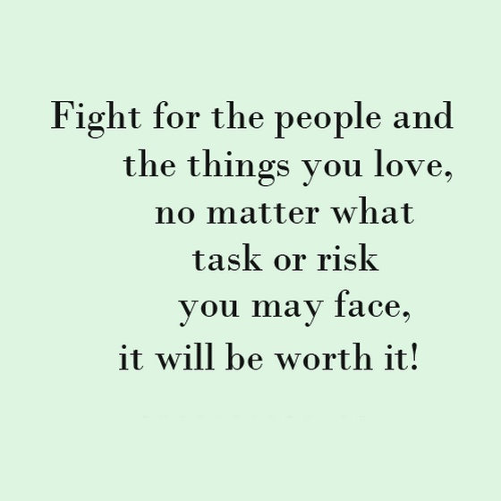 Fight For Your Love Quotes 14