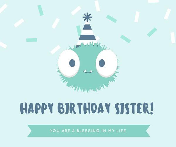 Funny birthday greetings for sister meme