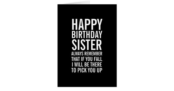 Funny happy birthday sister images joke
