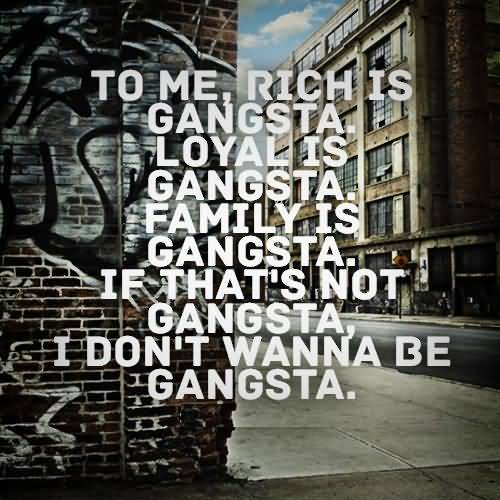 20 Gangster Quotes About Life Images & Photos | QuotesBae
