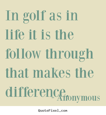 Golf Quotes About Life 60 QuotesBae Beauteous Golf Quotes About Life