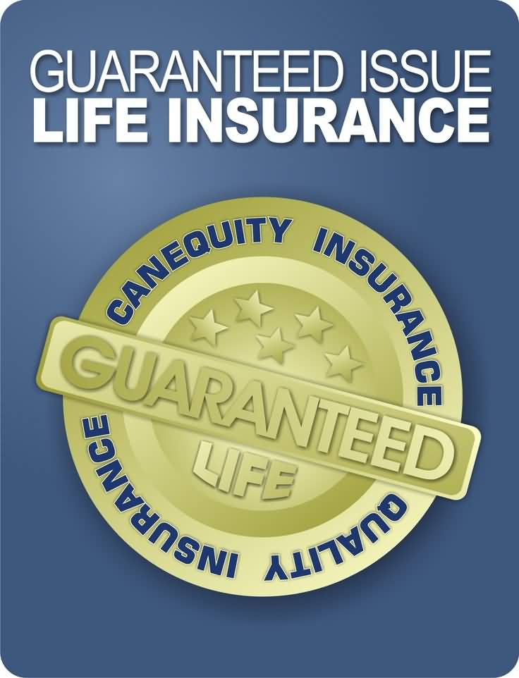 Guaranteed Issue Life Insurance Quotes 04